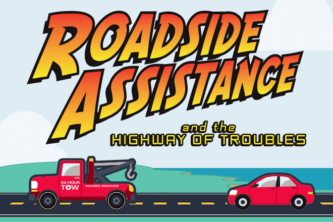 Roadside Assistance and the Highway of Troubles