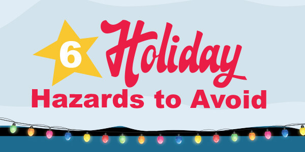 6-holiday-hazards-to-avoid