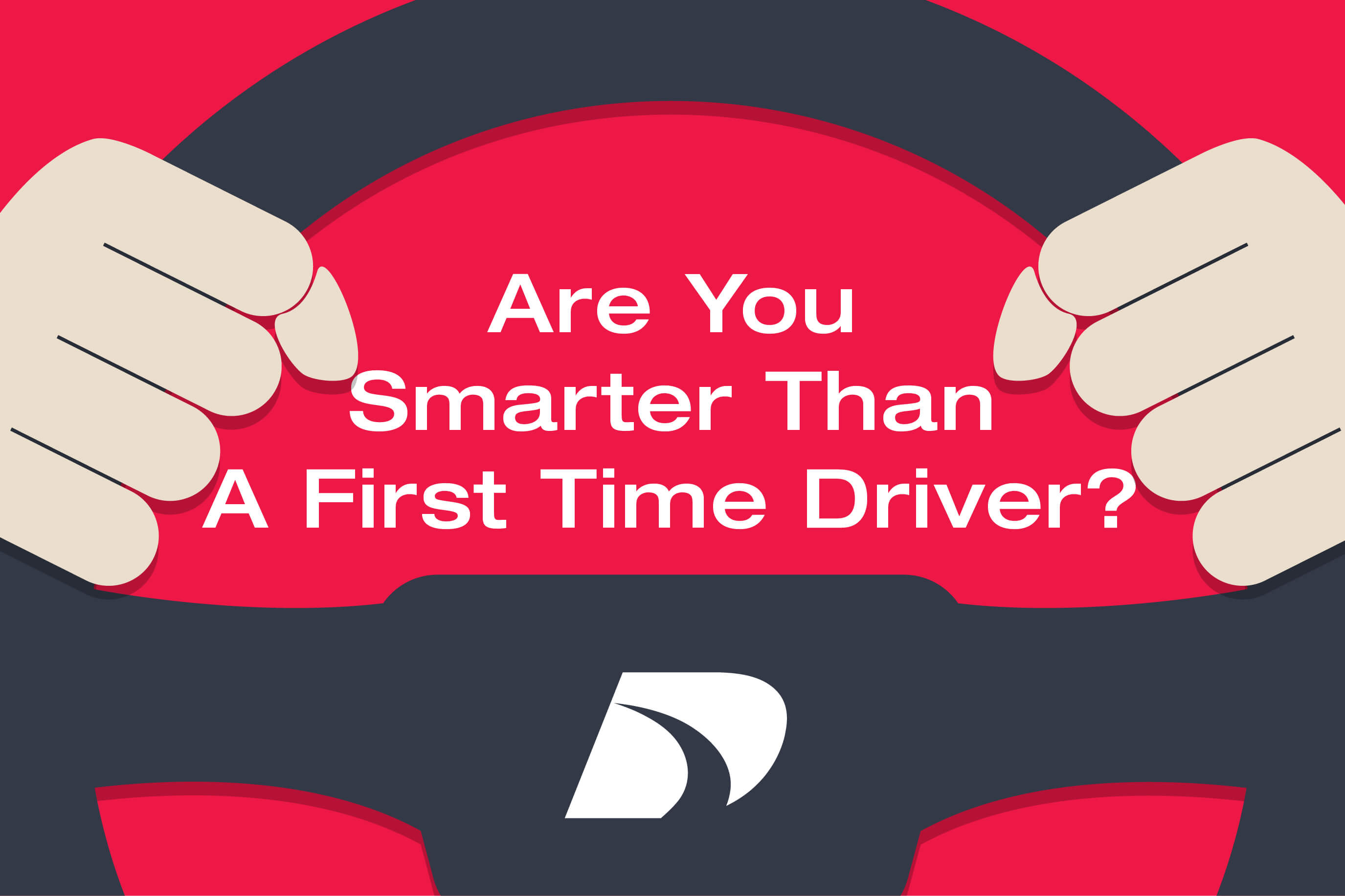 Direct General Auto Insurance >> Are You Smarter Than A First Time Driver? [QUIZ] | Direct Auto