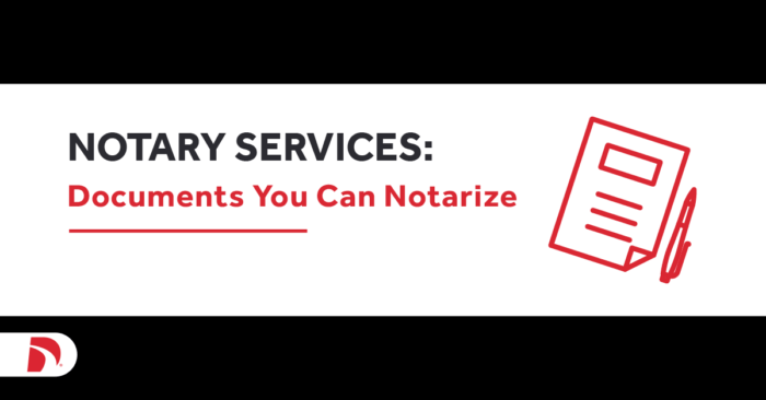 Notary Services: Documents You Can Notarize
