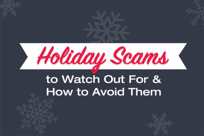 Holiday scams to watch out for and how to avoid them