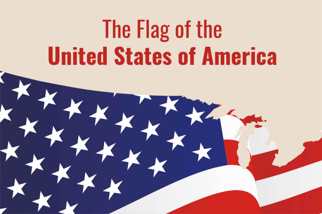 The American Flag U0026 39 S Meaning  It U0026 39 S Colors  Stars  U0026 Stripes