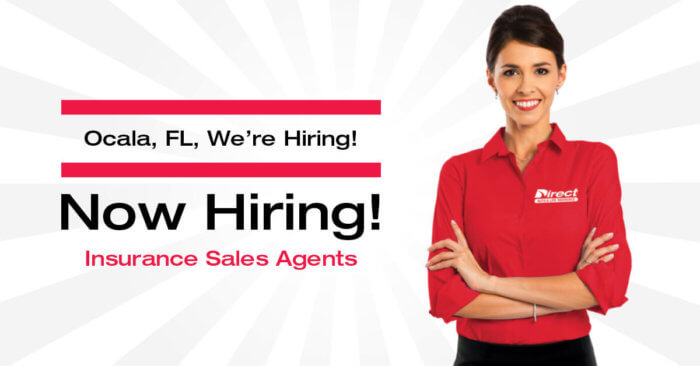 Ocala, Florida, we're hiring insurance sales agents.