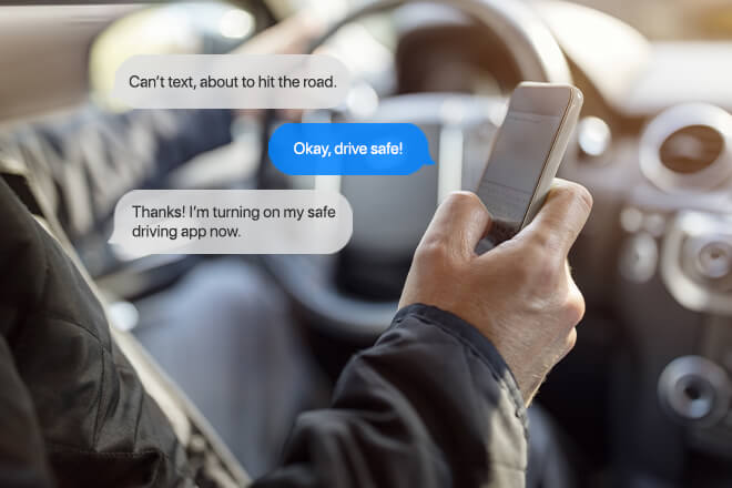 Driver texting loved one to say they will not be texting and driving because they are using a safe driving app