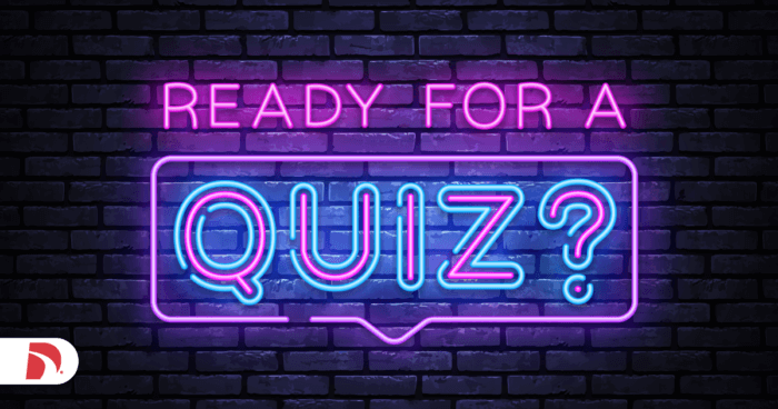 "neon sign that reads ""ready for a quiz?"""