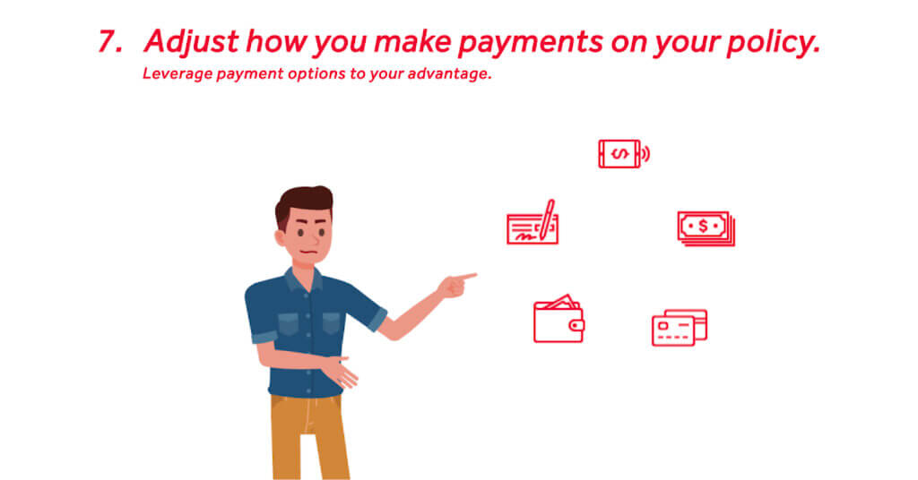 Adjust how you make payments on your auto insurance policy.